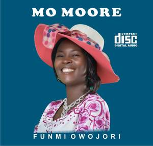 Funmi Owojori - Mo Moore [MP3 and Lyrics]