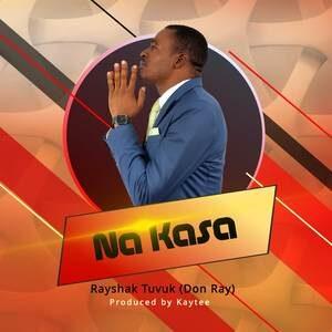 Rayshak Tuvuk (Don Ray) - Na Kasa [MP3 Download]