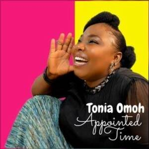 Download Na My Time By Tonia Omoh Ft. Apostle Charles Omoh