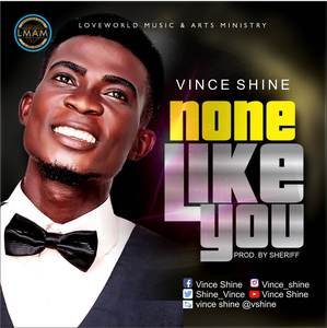 Download None Like You By Vince Shine