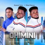 Dynamic Twins - Ohimini Ft. Okopi Peterson [MP3 and Video]