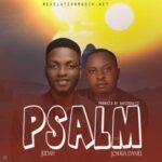Judah Shalom - Psalm Ft. Joshua Daniel [MP3 and Lyrics]