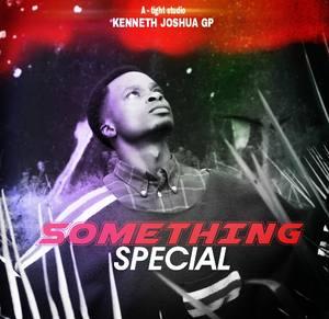 Kenneth Joshua GP - Something Special [MP3 and Lyrics]