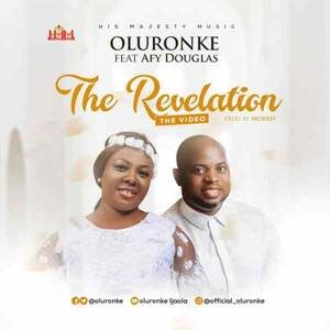 Download The Revelation By Oluronke Ft. Afy Douglas