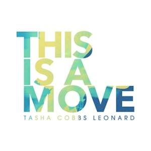 Tasha Cobbs Leonard - This Is A Move [MP3, Video and Lyrics]