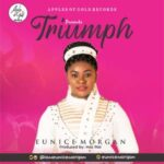 Eunice Morgan - Triumph [MP3, Video and Lyrics]