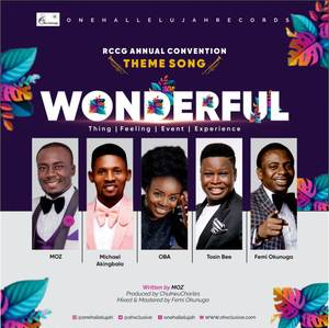 One Halleluyah Records - Wonderful Ft. MOZ, Femi Okunuga, Tosin Bee, Oba & Michael Akingbala
