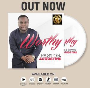 Download Worthy By Pastor Augustine
