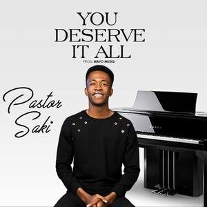 Download You Deserve it All By Pastor Saki