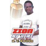 Mista Yass - Zion My Home [MP3 and Lyrics]