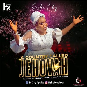 Download A Country Called Jehovah By Sister Chy