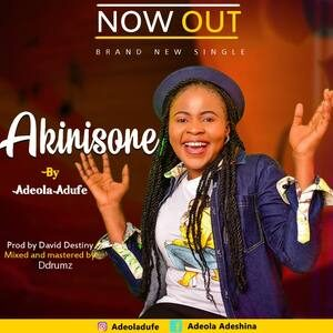 Adeola Adufe - Akirisore [MP3 Download]