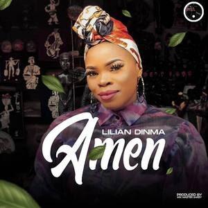 Lilian Dinma - Amen [MP3, Video and Lyrics]