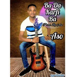 Download Ba Da Karfi Ba By Aso