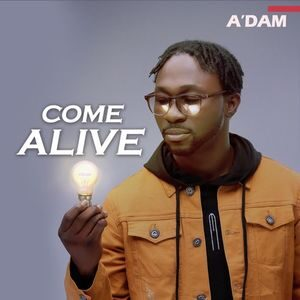 Download Come Alive By A'dam