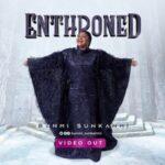 Bunmi Sunkanmi - Enthroned [Video]