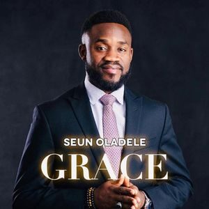 Download Grace Album By Seun Oladele