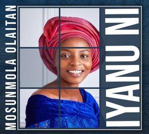 Mosunmola Olaitan - Iyanu Ni [MP3 and Lyrics]