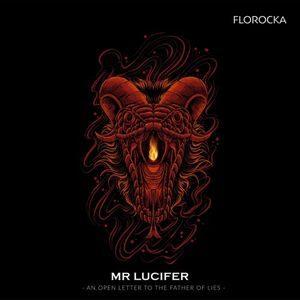 Florocka - Mr Lucifer [MP3 and Video]