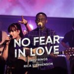 Download No Fear in Love By Kaestrings Ft. Rica Stephenson