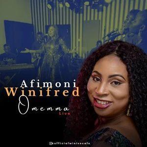 Afimoni Winifred - Omenma [MP3, Video and Lyrics]