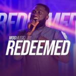 MOGmusic - Redeemed [MP3, Video and Lyrics]