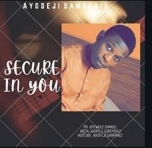 Download Secure In You By Ayodeji Sampraiz