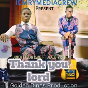 Junior Fabian Kane - Thank You Lord Ft. Alade Victor [MP3 and Lyrics]