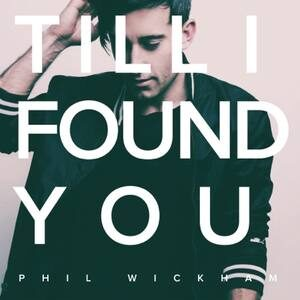 Download Till I Found You By Phil Wickham