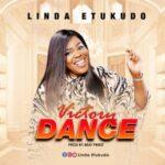 Linda Etukudo - Victory Dance [MP3 Download]