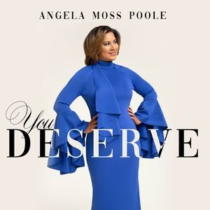 Download You Deserve By Angela Moss Poole