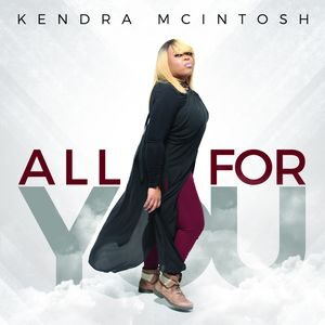 Download All For You By Kendra McIntosh