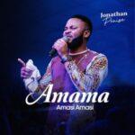 Jonathan Praise - Amama Amasi Amasi (The All Knowing God)