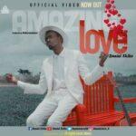 Daniel Ekiko - Amazing Love [MP3 and Video]