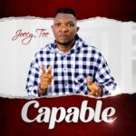 Joecy Tee - Capable EP [MP3 Download]