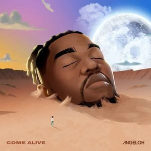 Download Come Alive By Angeloh