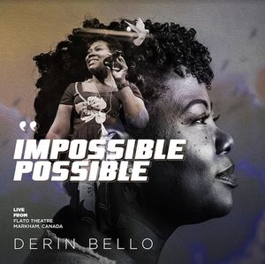 Derin Bello - Impossible Possible [MP3, Video and Lyrics]