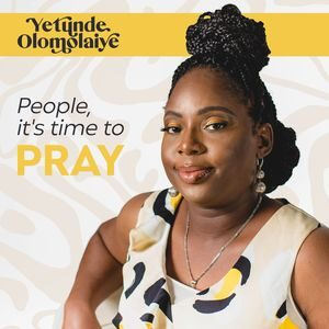 Download People, It's Time to Pray By Yetunde Olomolaiye