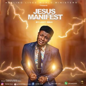 Download Jesus Manifest By Light Sinai