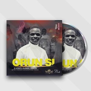 Joseph - Orun Si Ft. Chosen Generation Choir [MP3 and Lyrics]