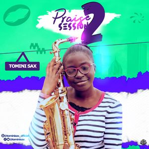 Tomini Sax - Praise Session [MP3 Download]