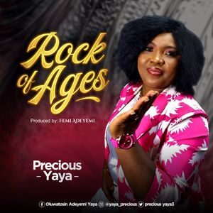 Download Rock of Ages By Precious Yaya