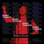 Victoria Orenze - Spirit Chant [MP3, Video and Lyrics]