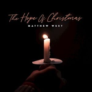 Download The Hope of Christmas By Matthew West