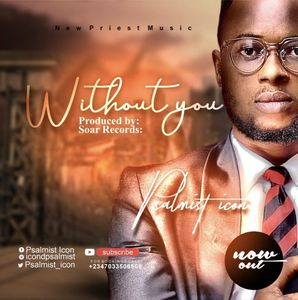Download Without You By Psalmist Icon