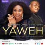 Ifeoma Okoli - Yahweh Ft. Gabriel Eziashi [MP3, Video and Lyrics]