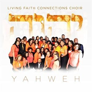 RCCG Living Faith Connections - Yahweh [MP3, Video and Lyrics]