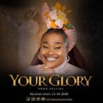 Uche Unlimited - Your Glory [MP3 and Video]