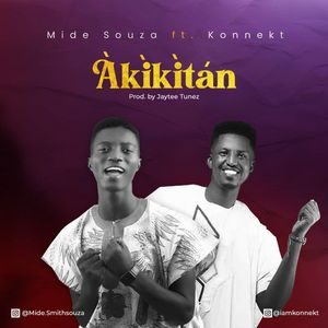 Mide Souza - Akikitan Ft. Konnekt [MP3 Download]