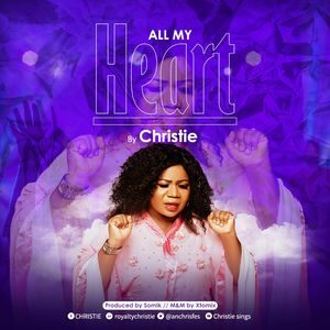 Christie - All My Heart [MP3 and Video]